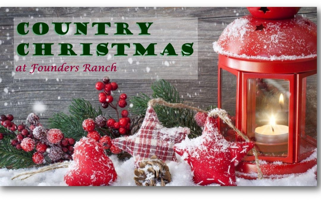 Country Christmas at Founders Ranch